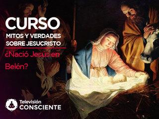 ¿Nació Jesús de Nazaret en Belén?