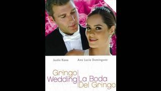 La boda del gringo
