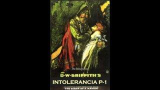 Intolerance - Part 1
