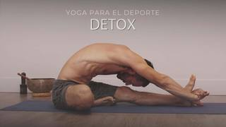 Yoga para el deporte: Yoga detox