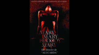 Mary, Mary, bloody, Mary