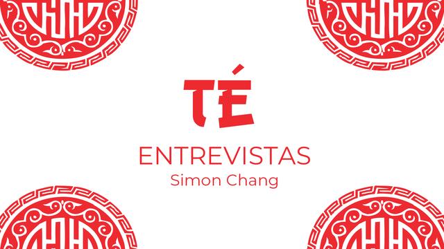 Entrevistas: Simon Chang, comerciante de té