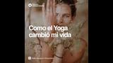 Como el Yoga cambió mi vida