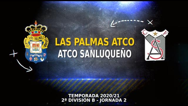 PARTIDO COMPLETO | Las Palmas Atlético 0-1 Sanluqueño