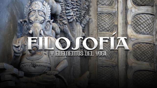 Filosofía del Yoga: Los Yoga Sutras de Patanjali