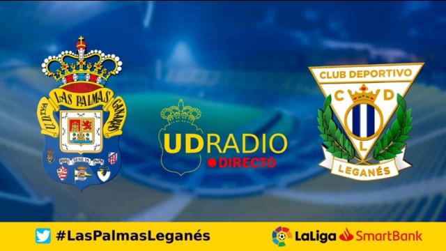 Así contamos lo contamos en UDRADIO | Las Palmas 2-1 Leganés