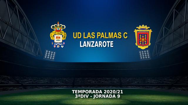 JORNADA 9 | Las Palmas C 1-2 UD Lanzarote