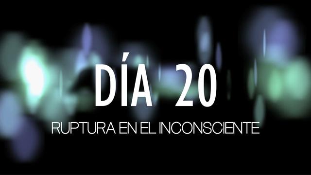 Desenganchados - Día 20