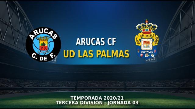 JORNADA 3 | Arucas 2-3 Las Palmas C