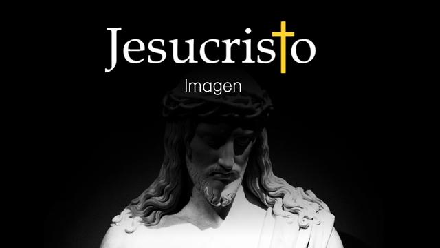 ¿Qué imagen tenía Jesús de si mismo?